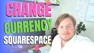 How To Change Currency In Squarespace