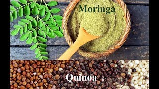 Moringa & Quinoa Benefit & His Use (Super Food) Miracle Crop in Pakistan, Highly Nutrition Value