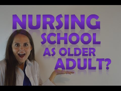 IS 54 TOO OLD TO BECOME A NURSE