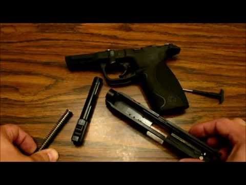 How to Field Strip/Disassemble the Smith and Wesson M&P 9mm