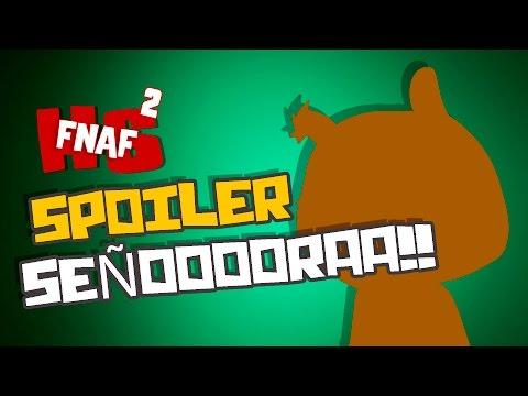 🍅SPOILERS SEÑOOOOOORA!!!🍅 (Capitulo 2) | #FNAFHS 2