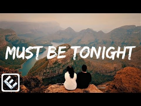 Must Be Tonight - Ollie Crowe ft. Mingue [Music Video 2018]
