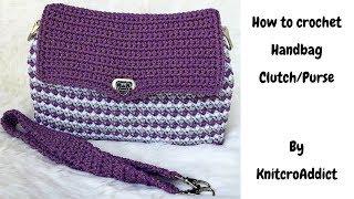 How to crochet:Hand bag clutch/purse combo -Part 1
