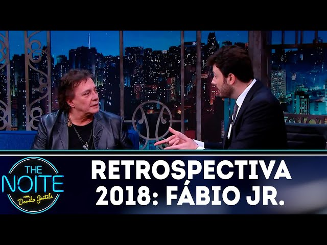 Retrospectiva 2018: Fábio Jr. | The Noite (07/03/19)