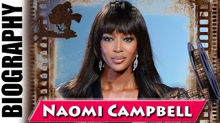 First Black Supermodel Woman Naomi Campbell - Biography and Life Story