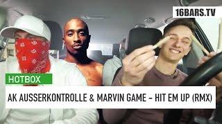 ak ausserkontrolle marvin game hit em up   hotbox remix   16bars tv