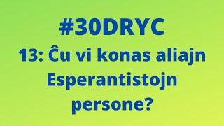 Ĉu Vi Konas Aliajn Esperantistoj Persone?   Keep It Simple Esperanto