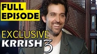 KRRISH 3 : Official EXCLUSIVE INTERVIEW of Hrithik Roshan