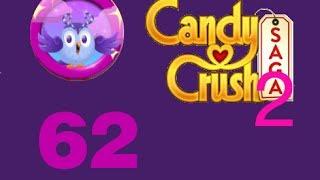 candy crush saga 2 livello level 62 gufolandia