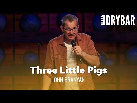 Three Little Pigs Like You've Never Heard Before. John Branyan