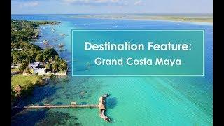 Grand Costa Maya: Off The Beaten Path, Worth The Trip