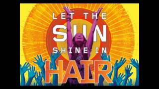 Sheila Franklin/I Believe in Love - Hair: The Musical