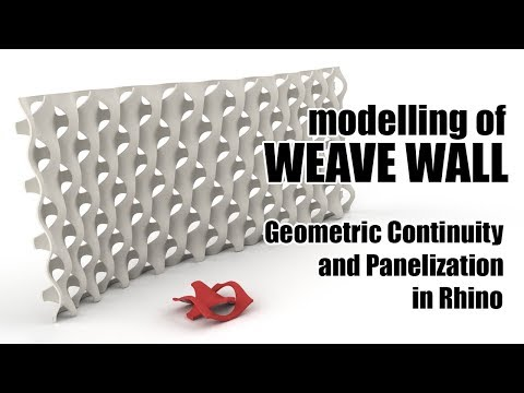 Design Computing Tutorial - Modelling of Weave Wall