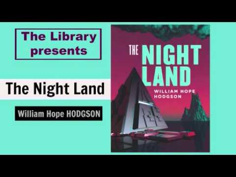Night Land  by William Hope Hodgson - Audiobook ( Part 1/2 )