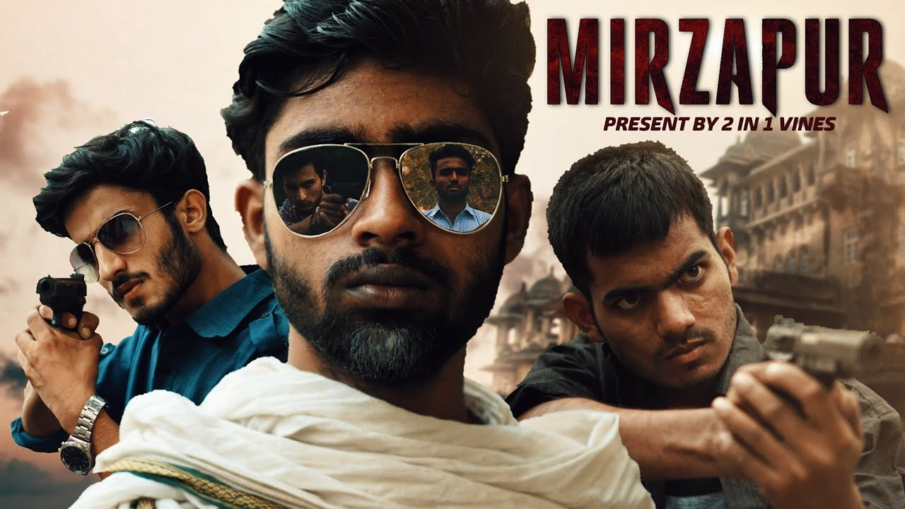 MIRZAPUR | 2  in 1 Vines