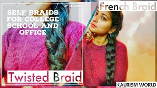 Self braid hairstyles for college school and office|Twisted Braid | French braid #kaurismmworld