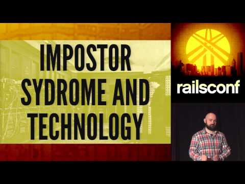 RailsConf 2014 - You are Not an Impostor by Nickolas Means