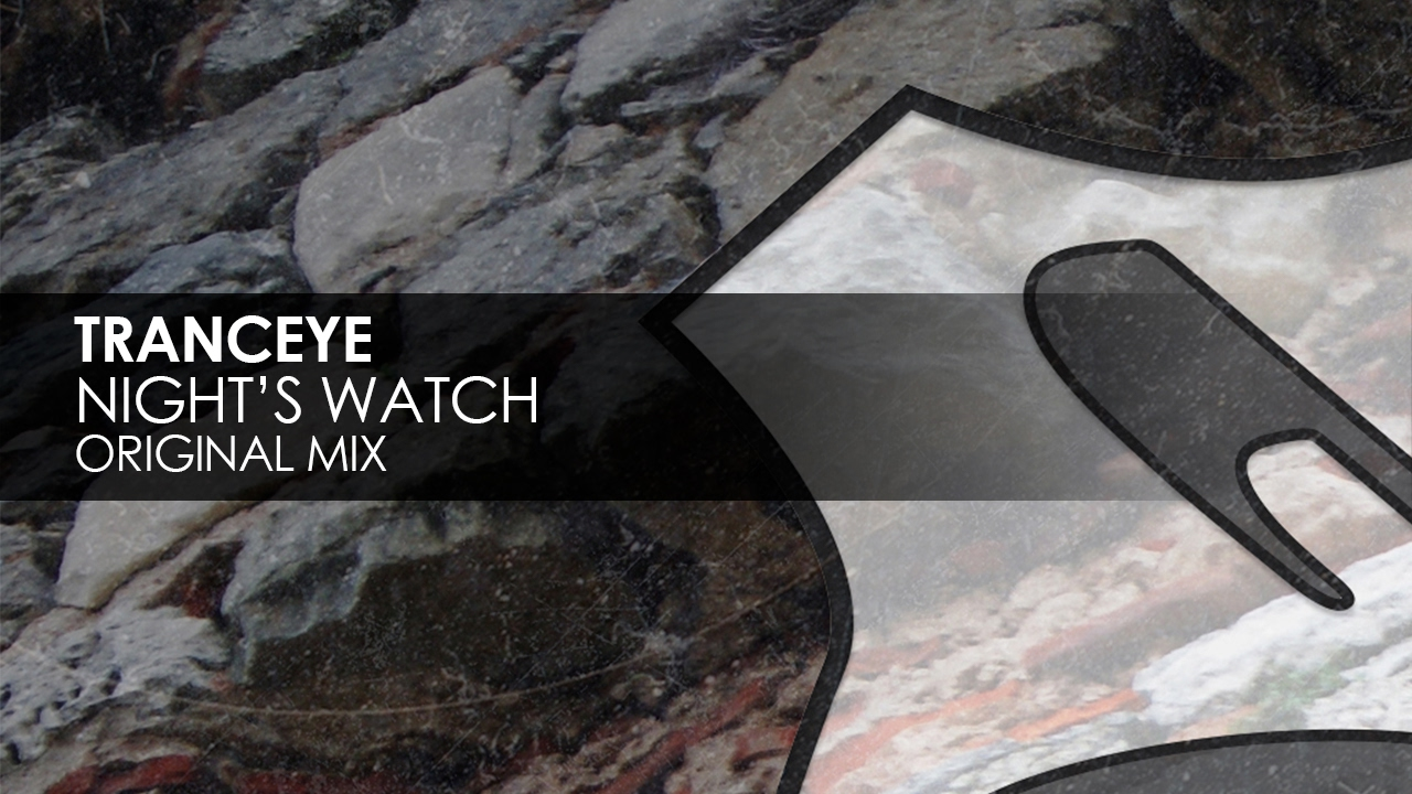 TrancEye - Night's Watch