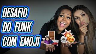 DESAFIO DO FUNK COM EMOJI !!!