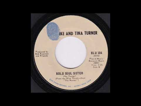 IKE & TINA TURNER   Bold Soul Sister   BLUE THUMBRECORDS   1969 mp3