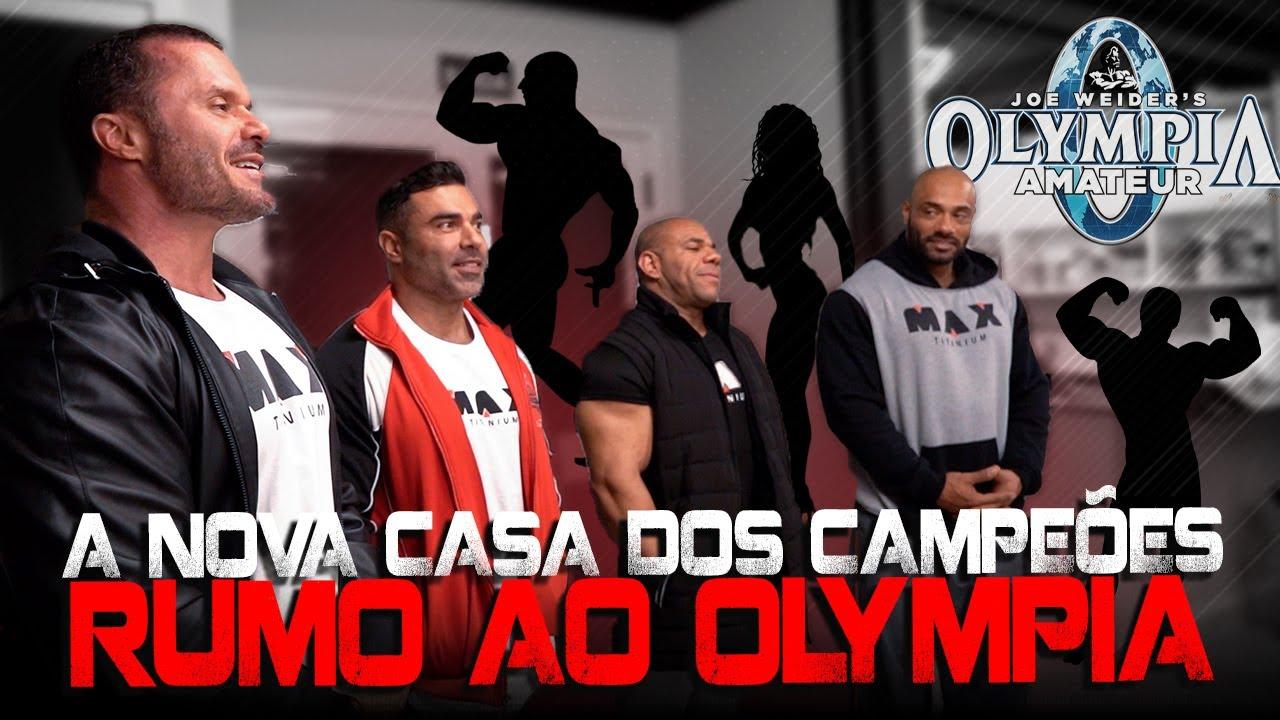 CASA DOS CAMPEÕES - RUMO AO OLYMPIA, CONHEÇA OS NOVOS PARTICIPANTES