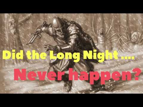 Did the Long Night never happen? Featuring Secrets of the Citadel