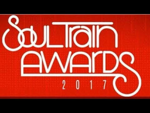 2017 Soul Train Awards Viewing and Discussion