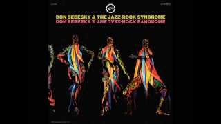 Don Sebesky & The Jazz-Rock Syndrome - The Word [remastered]