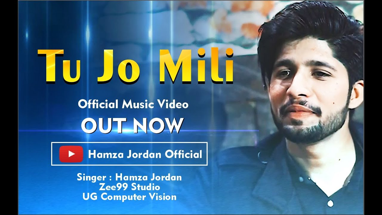 TO JO MILI | Official New Music Video 2020 | HD | HAMZA JORDAN | Cover | Hacked | ZAIB