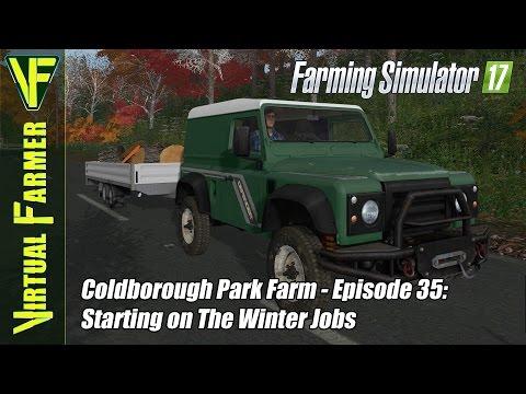 Let's Play Farming Simulator 17 - Coldbrough Park Farm, Episode 35: Starting on The Winter Jobs