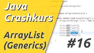 Java Crashkurs für Anfänger in 3 Std [16/21] | ARRAYLIST (GENERISCHE KLASSEN)