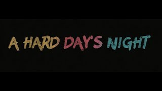 A HARD DAY'S NIGHT (official Teaser IDEAI Studio)