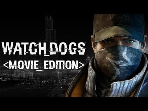 Watch Dogs - Movie Edition HD (PC Full Game Movie 1080p)