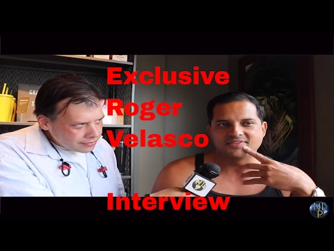 Exclusive Roger Velasco Interview   By Chris NextLevel Productions