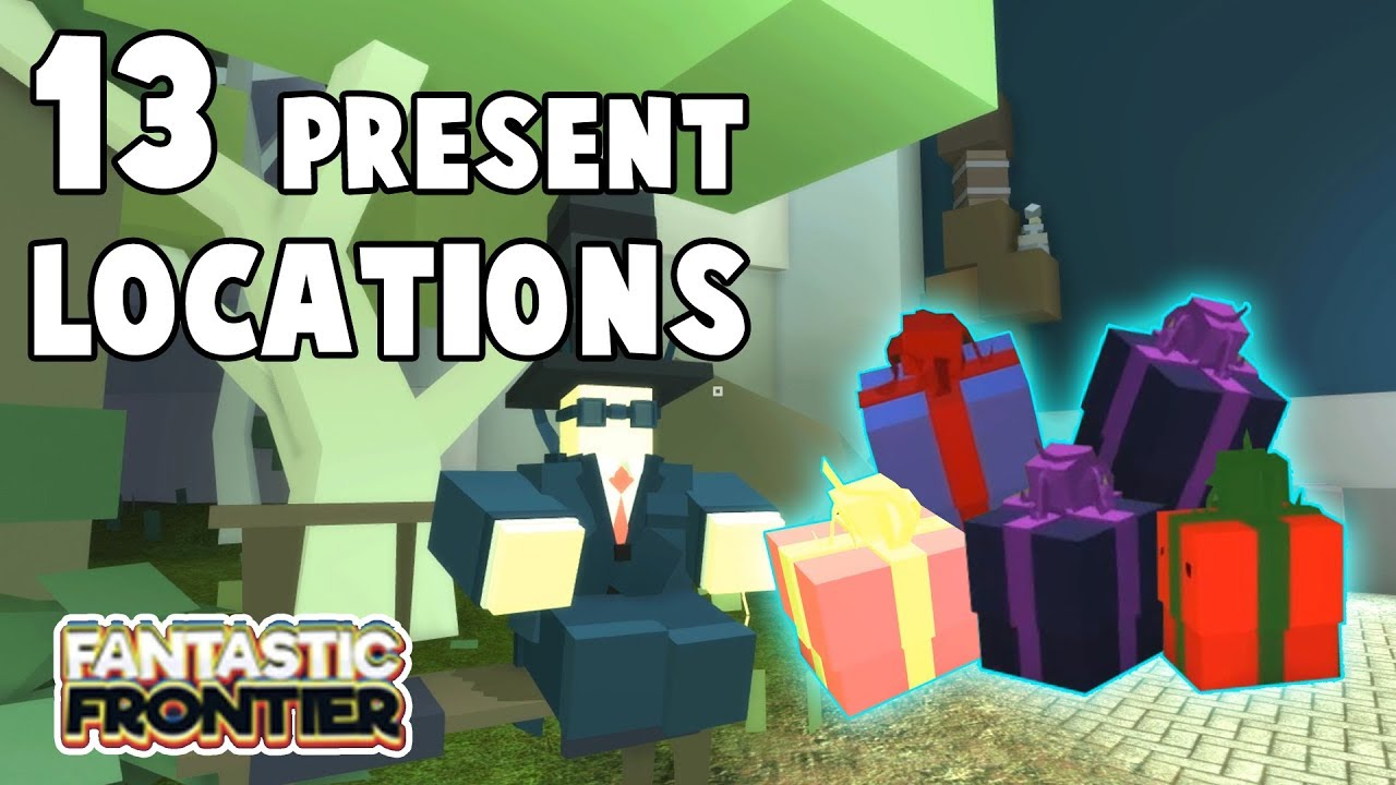 13 Present Locations Fantastic Frontier Roblox Youtube