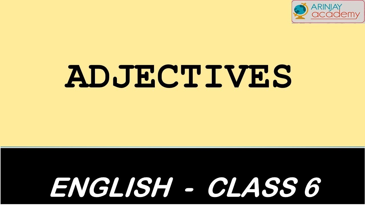 hight resolution of Adjectives and Kinds of Adjectives - English grammar - ICSE/CBSE - YouTube