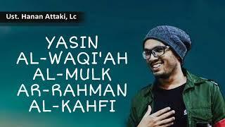 Download lagu UST. HANAN ATTAKI | PAKET LENGKAP SURAT YASIN, AL-WAQIAH, AL-MULK, AR-RAHMAN, AL-KAHFI