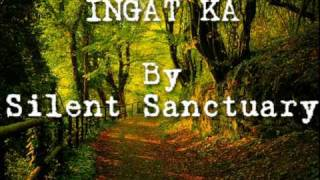 Ingat ka - Silent Sanctuary with lyrics.wmv