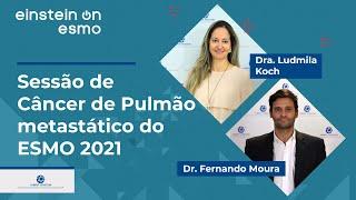 ESMO 2021   Sessão de Câncer de Pulmão metastático do ESMO 2021