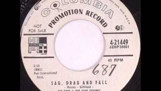 Sid King & The Five Strings-Sag Drag And Fall