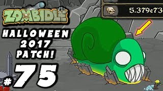 Zombidle: #75 - HALLOWEEN 2017 PATCH! - [PC Walkthrough Gameplay]