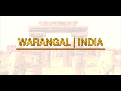 WARANGAL | INDIA | HERITAGE CITIES
