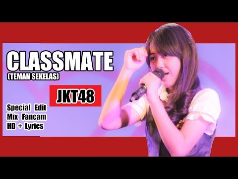 [HD + Lirik] JKT48 - Classmate @ Sisca, Cia, Farina, dan Cesen