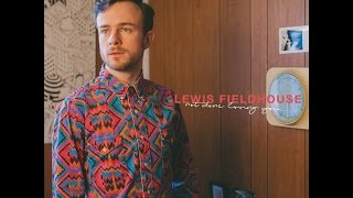 [Official Video] Not Done Loving You- Lewis Fieldhouse thumbnail