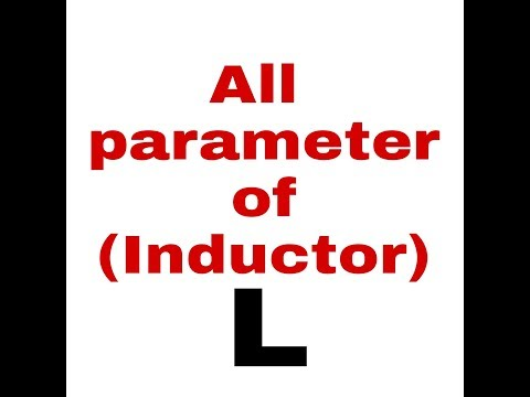 Inductor all parameter details in hindi