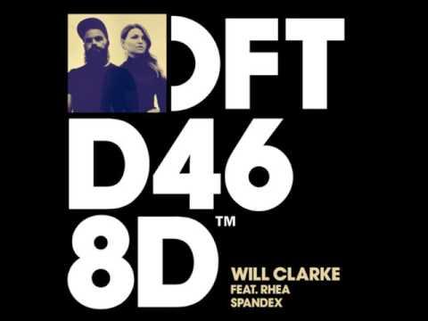 Will Clarke - Spandex ft. Rhea (Original Mix)