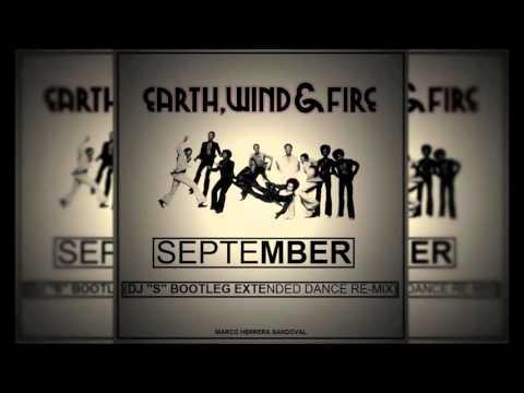 Earth Wind & Fire - September (Dj ''S'' Bootleg Extended Dance Re-Mix)