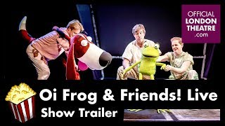 Oi Frog & Friends! Live - Show Trailer