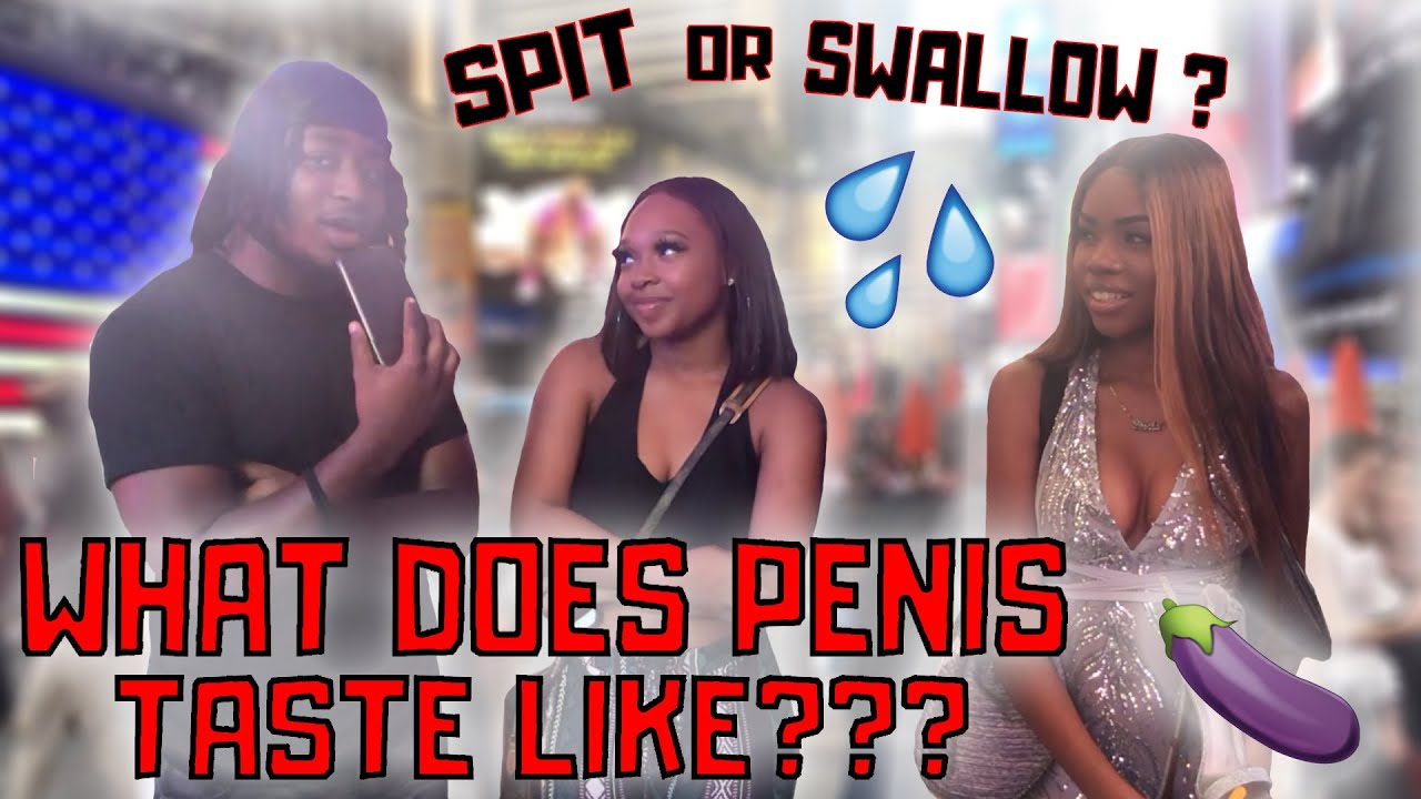 How Does Penis Taste Like