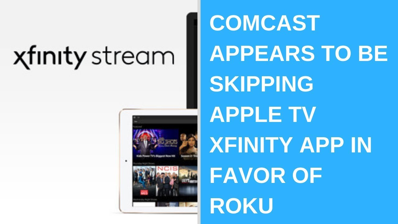 Comcast appears to be skipping Apple TV Xfinity app in favor of Roku